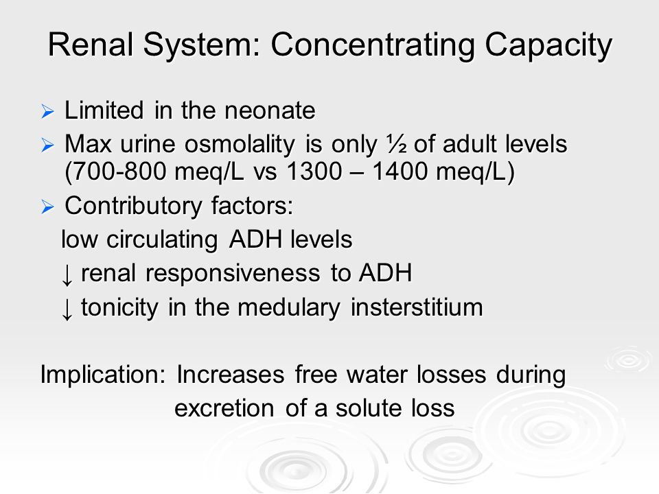 Renal System: Concentrating Capacity