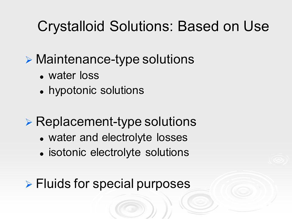 Crystalloid Solutions: Based on Use