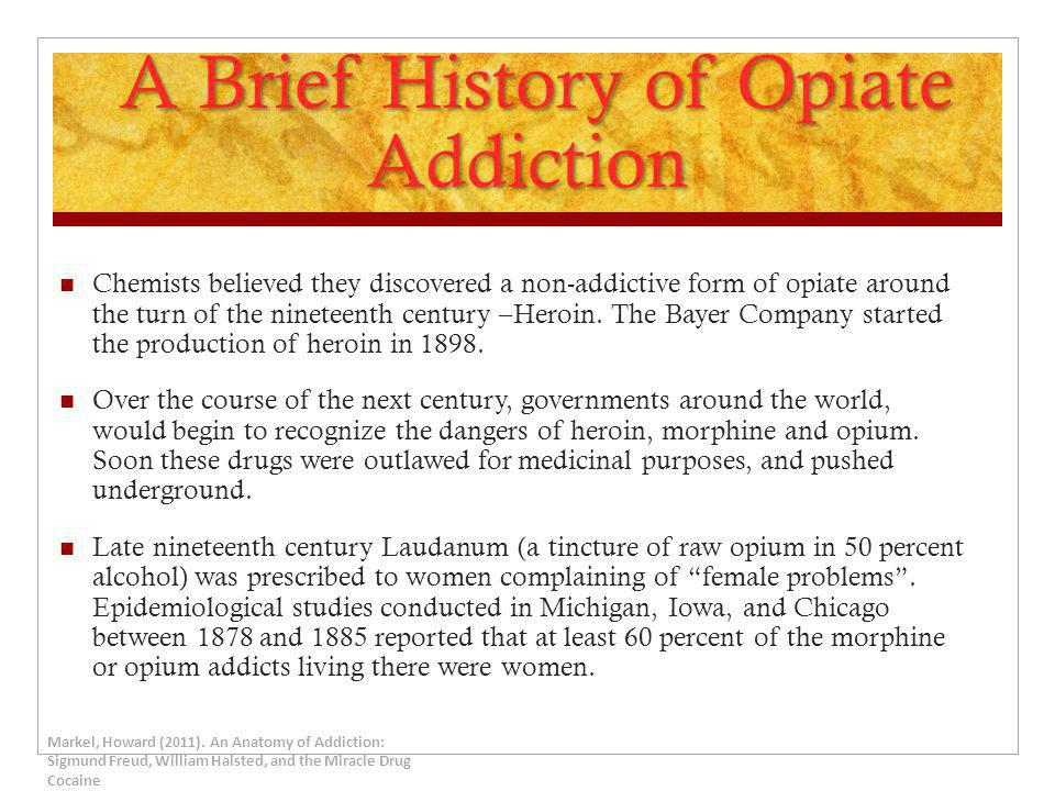 A Brief History of Opiate Addiction