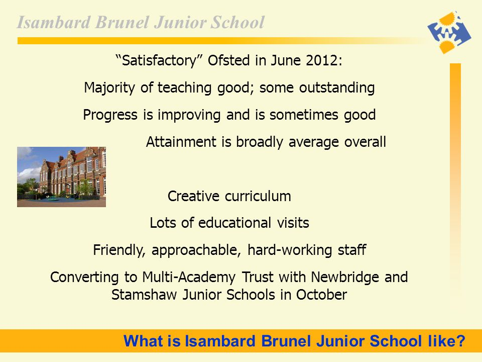 What is Isambard Brunel Junior School like