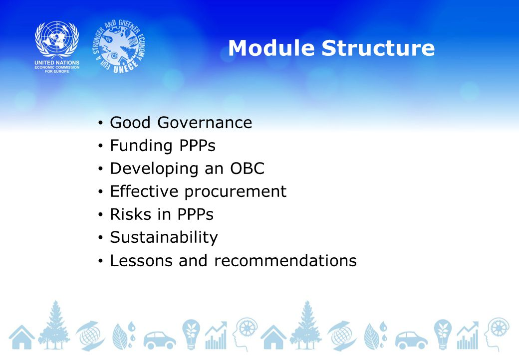 Module Structure Good Governance Funding PPPs Developing an OBC