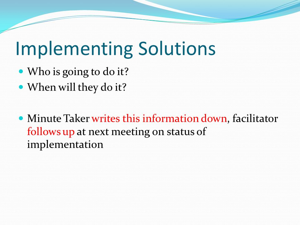 Implementing Solutions