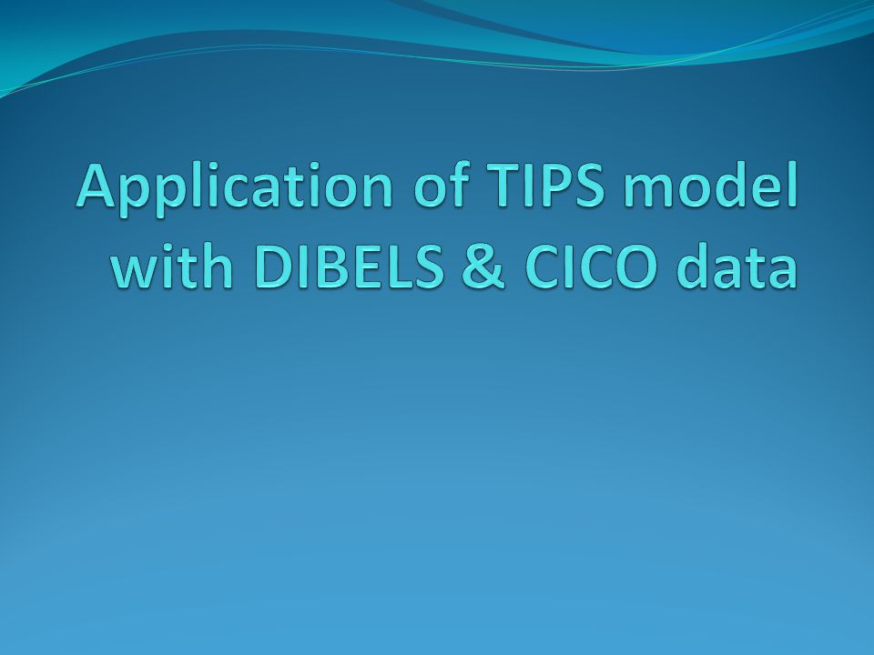 Application of TIPS model with DIBELS & CICO data