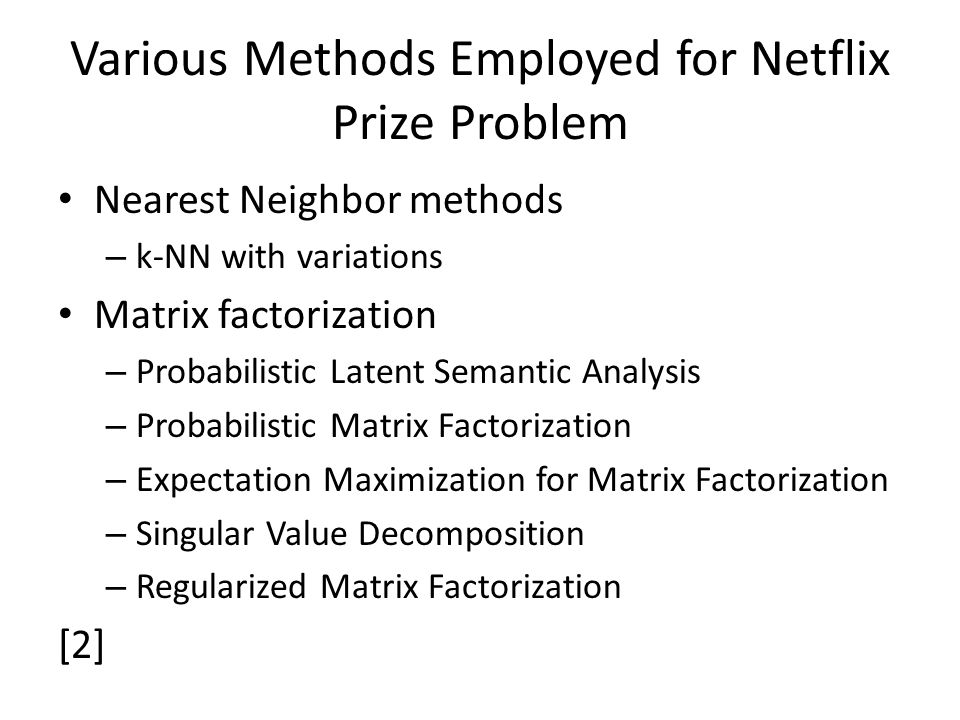 Various Methods Employed for Netflix Prize Problem