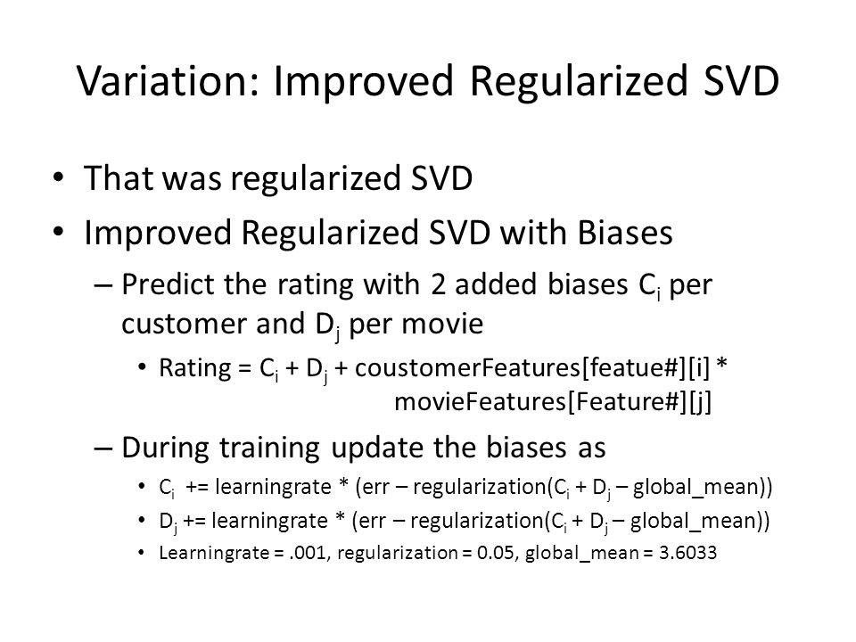 Variation: Improved Regularized SVD
