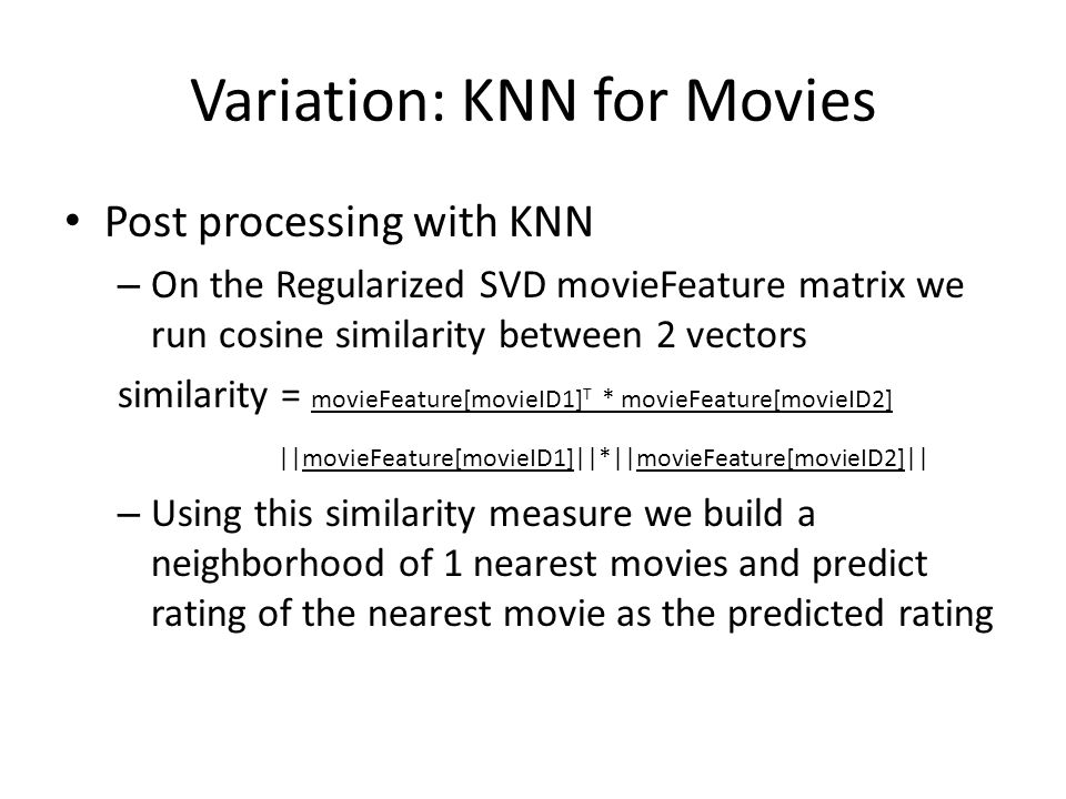 Variation: KNN for Movies