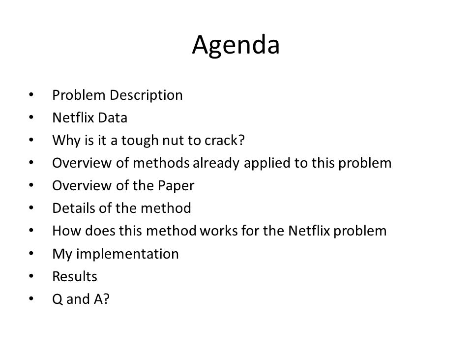 Agenda Problem Description Netflix Data