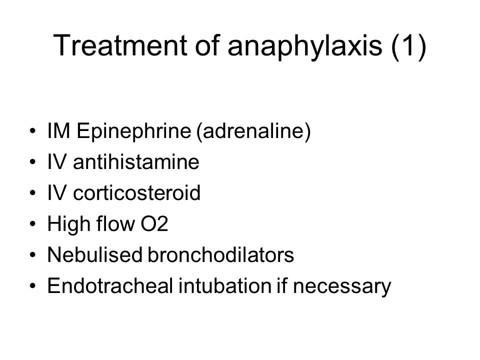 Treatment of anaphylaxis (1)