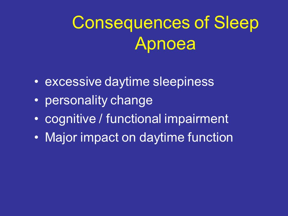 Consequences of Sleep Apnoea