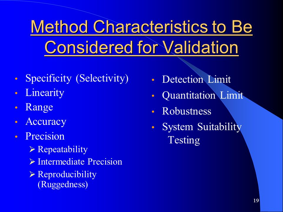 Method Characteristics to Be Considered for Validation