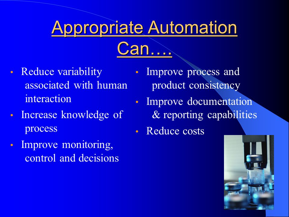 Appropriate Automation Can….