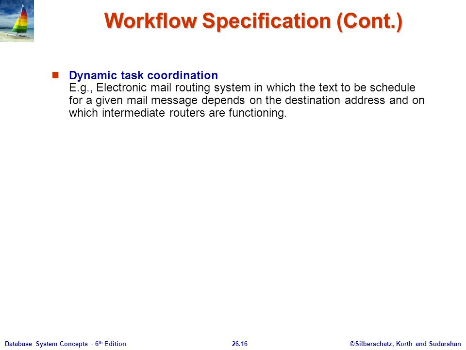 Workflow Specification (Cont.)