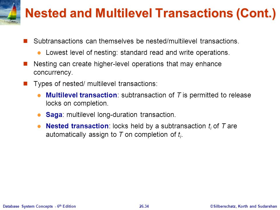 Nested and Multilevel Transactions (Cont.)
