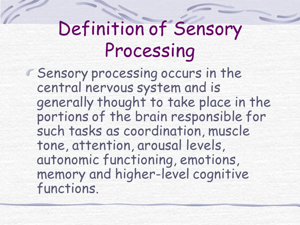 Definition of Sensory Processing