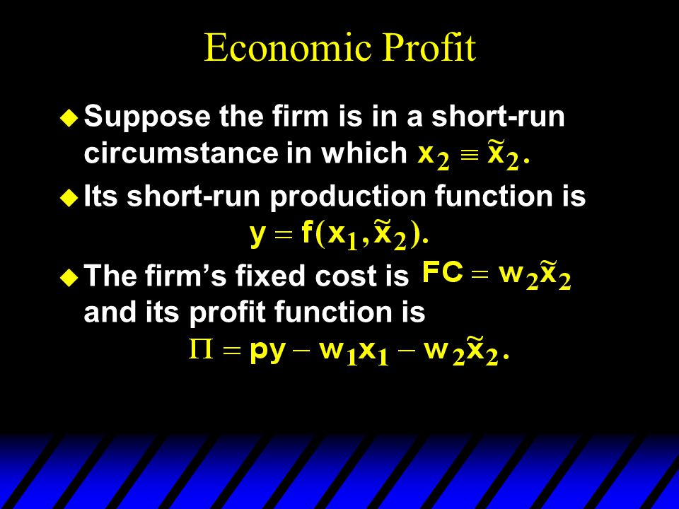 Economic Profit Suppose the firm is in a short-run circumstance in which. Its short-run production function is.