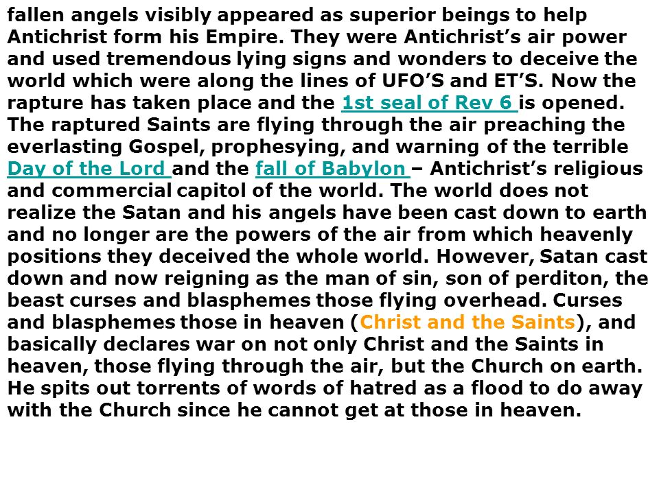 fallen angels visibly appeared as superior beings to help Antichrist form his Empire.