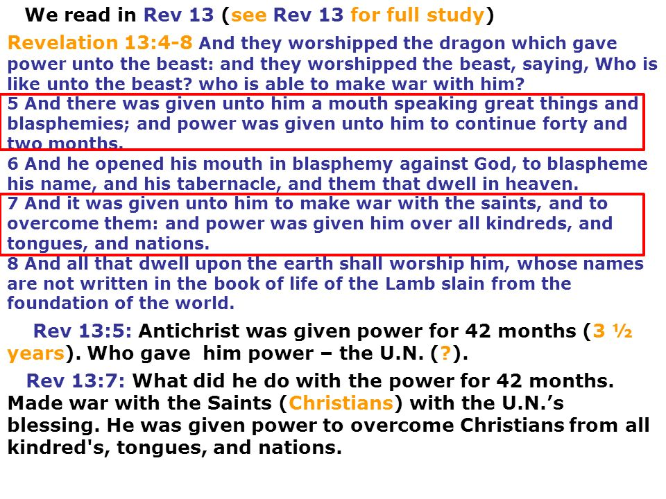 We read in Rev 13 (see Rev 13 for full study)