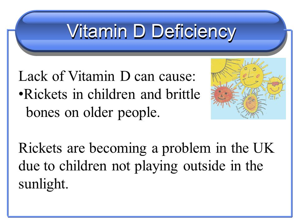 Vitamin C Deficiency Lack of Vitamin C can cause: