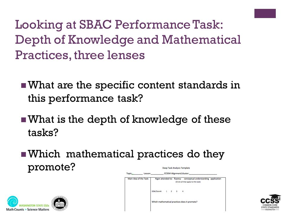 Looking at SBAC Performance Task: Depth of Knowledge and Mathematical Practices, three lenses