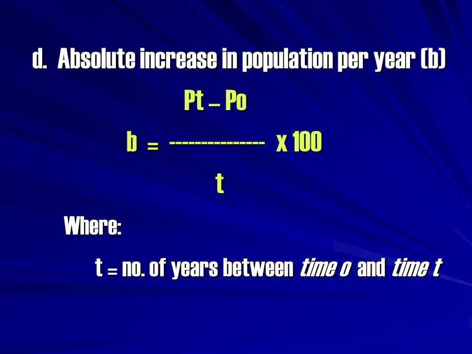 d. Absolute increase in population per year (b)