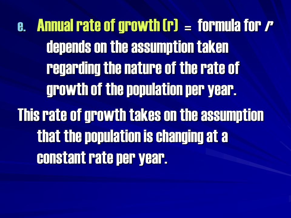 Annual rate of growth (r) = formula for r