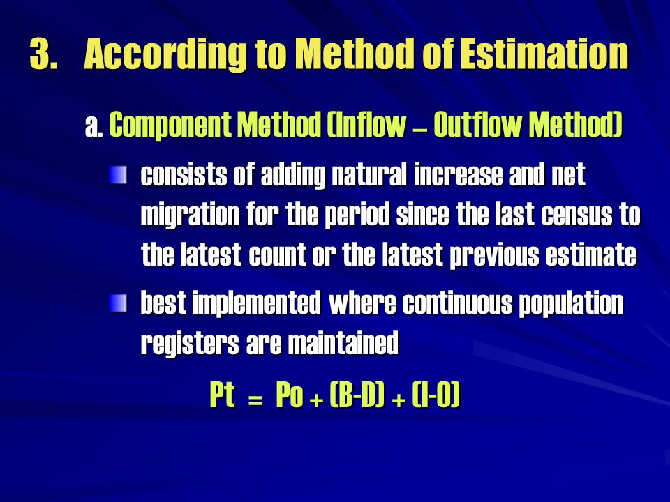 3. According to Method of Estimation