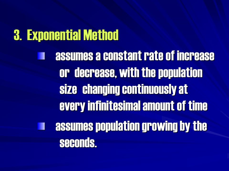 3. Exponential Method