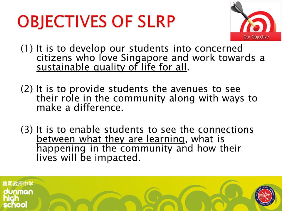 OBJECTIVES OF SLRP