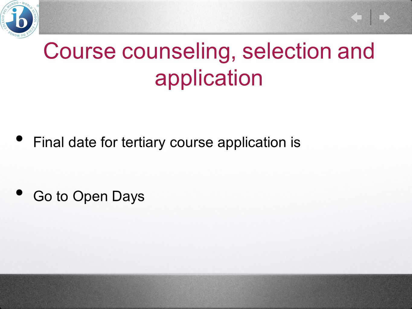 Course counseling, selection and application