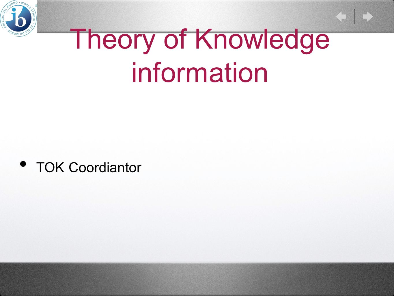 Theory of Knowledge information