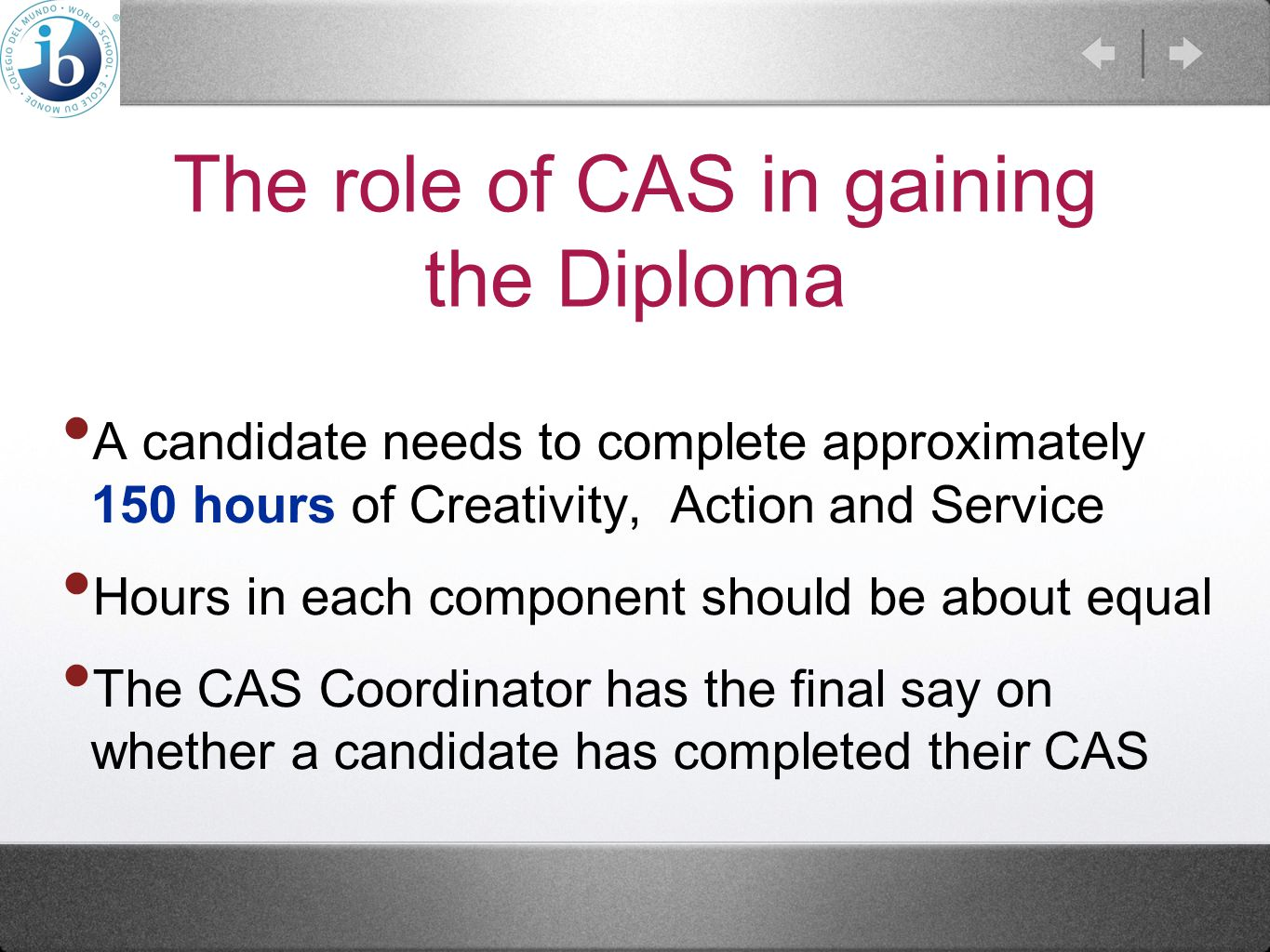 The role of CAS in gaining the Diploma