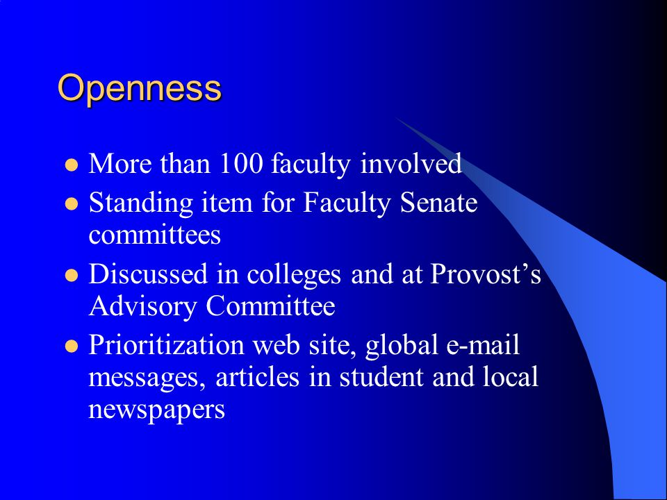 Openness More than 100 faculty involved