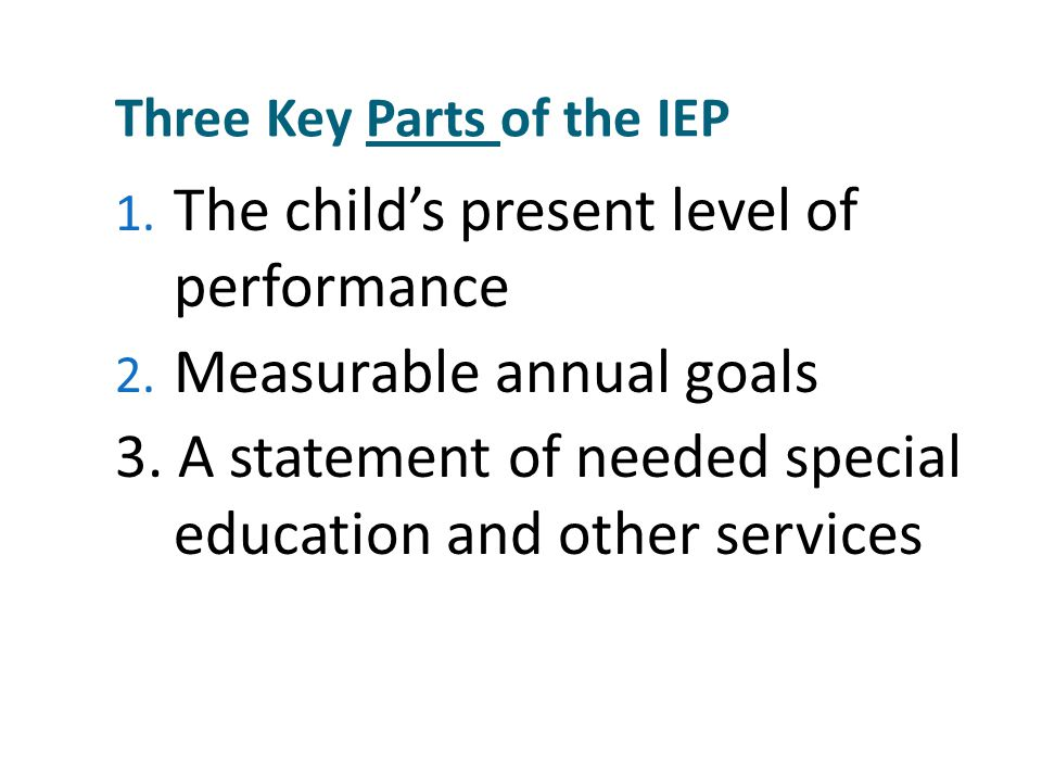 The Three Essential Parts Of Iep Goal >> Free And Appropriate Public Education Ppt Video Online Download