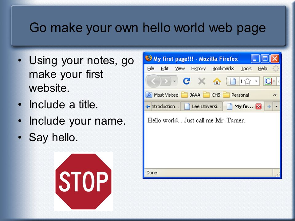 Go make your own hello world web page