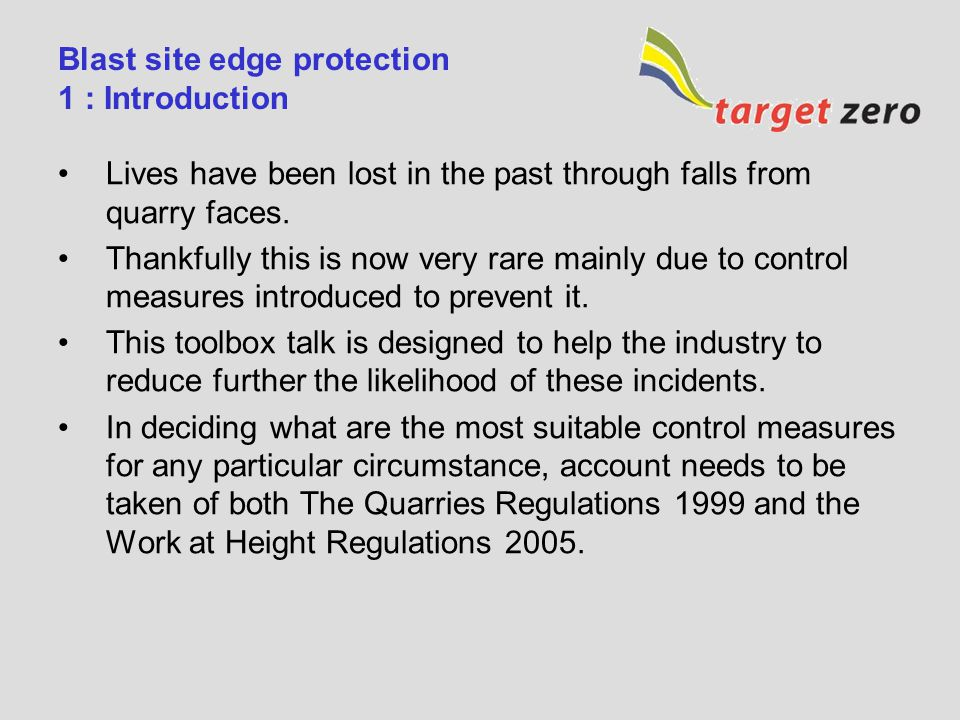 Blast site edge protection 1 : Introduction