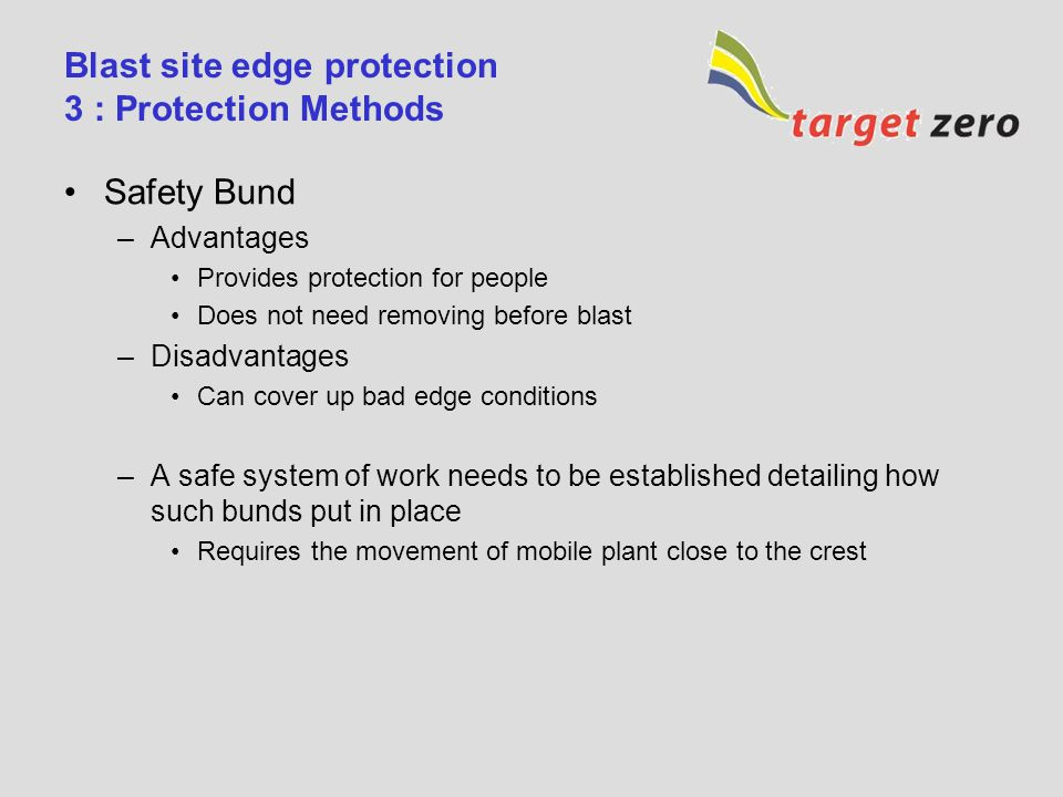 Blast site edge protection 3 : Protection Methods