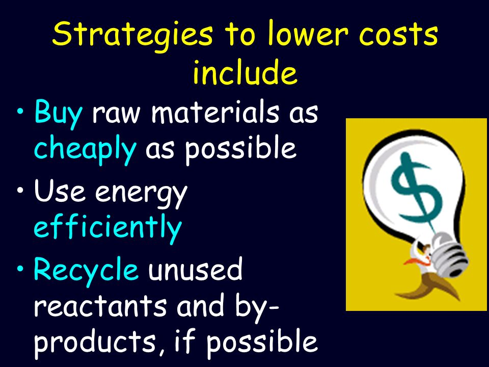 Strategies to lower costs include