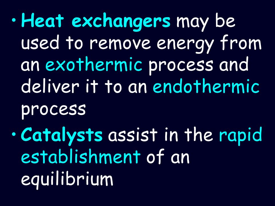 Heat exchangers may be used to remove energy from an exothermic process and deliver it to an endothermic process