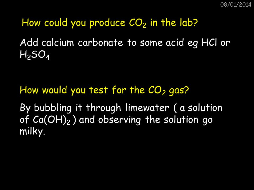 How could you produce CO2 in the lab