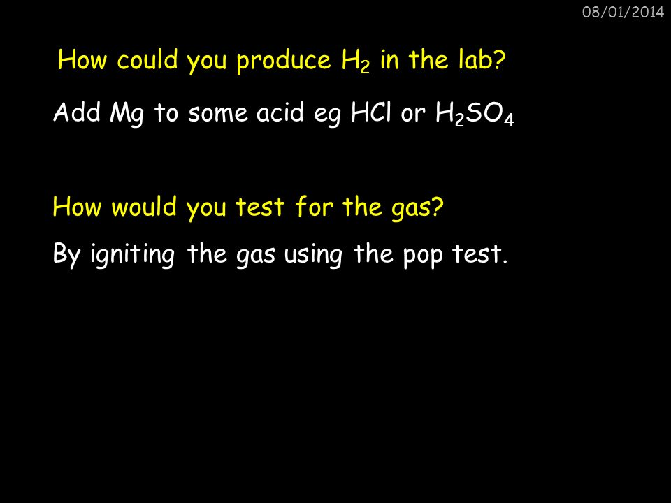 How could you produce H2 in the lab