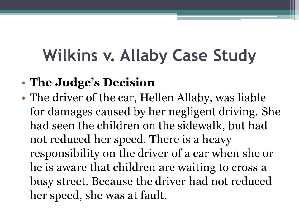 Wilkins v. Allaby Case Study