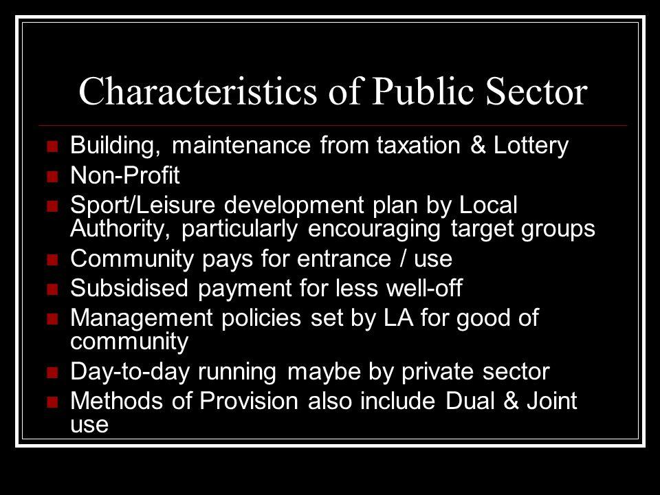 Characteristics Of Public Sector