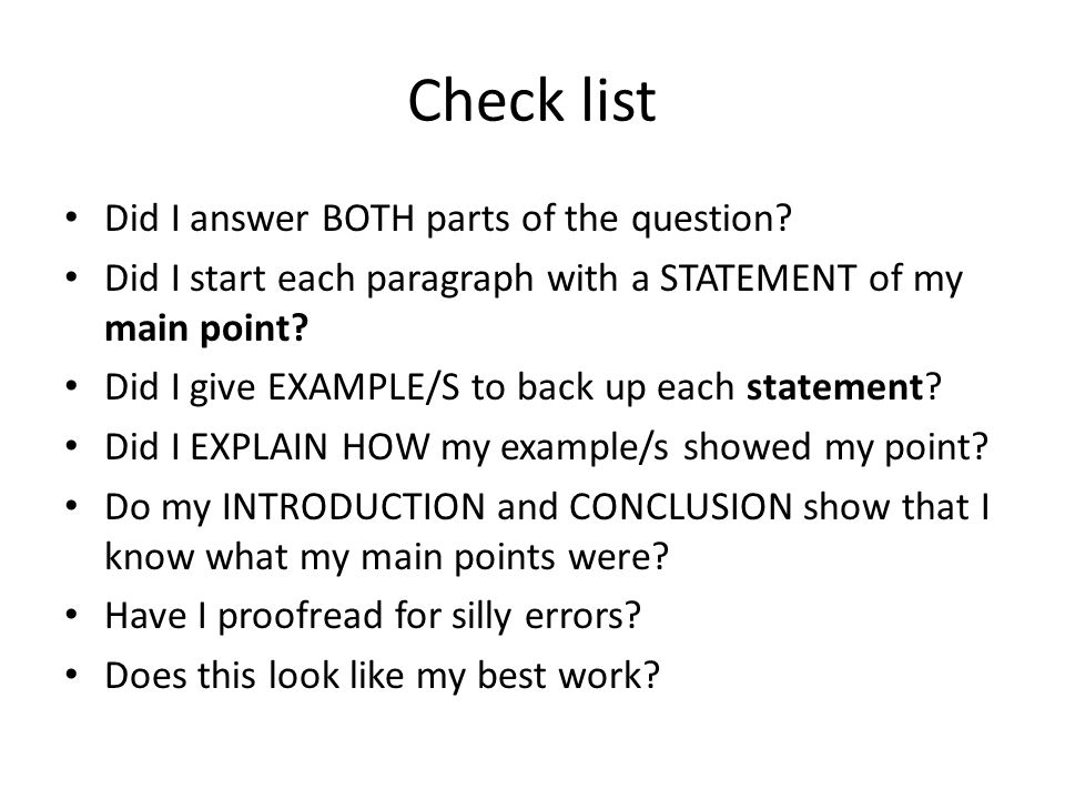 Check list Did I answer BOTH parts of the question