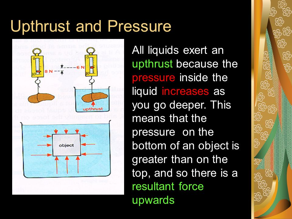 Upthrust and Pressure