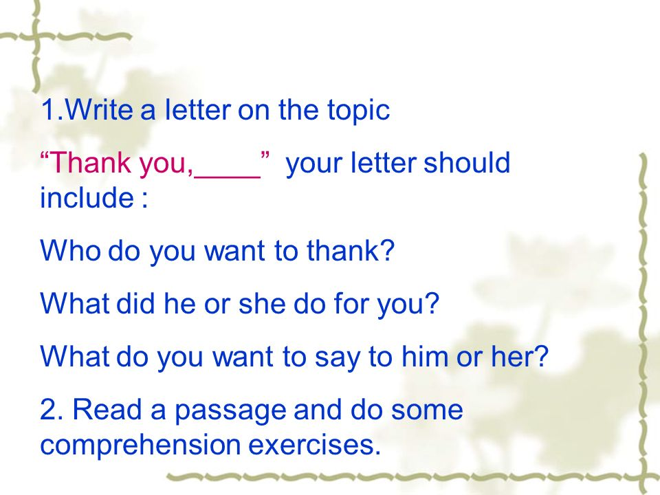 1.Write a letter on the topic