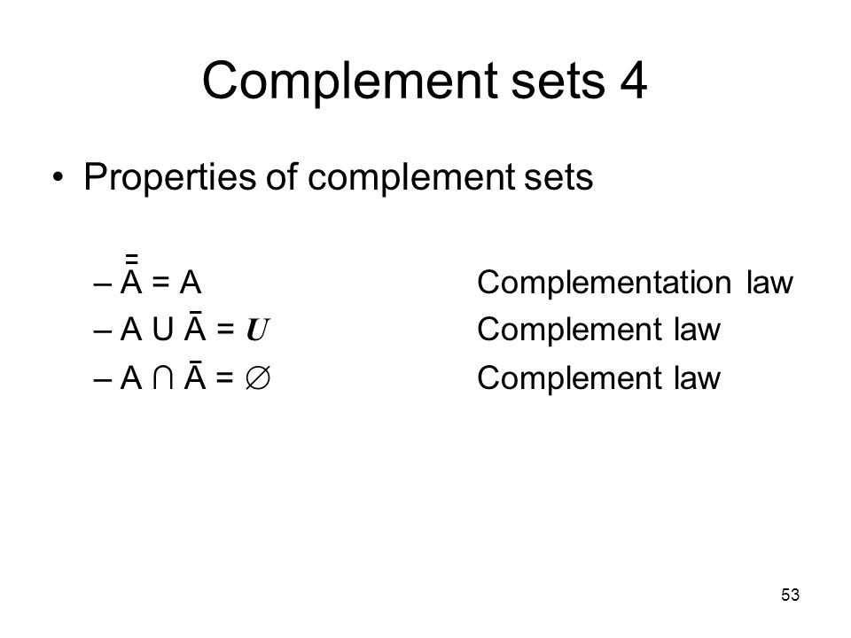 Complement sets 4 Properties of complement sets
