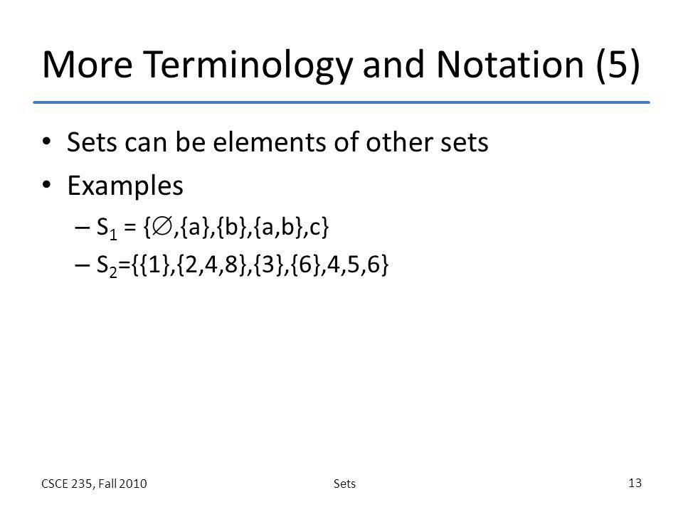 More Terminology and Notation (5)