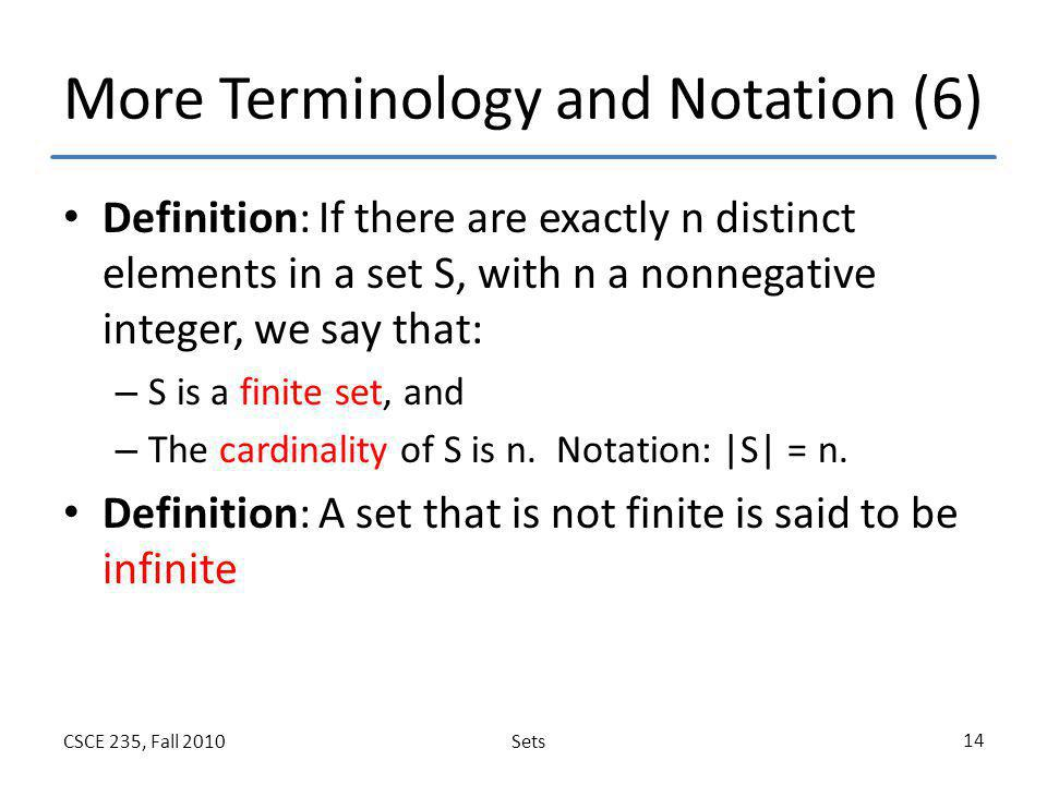 More Terminology and Notation (6)