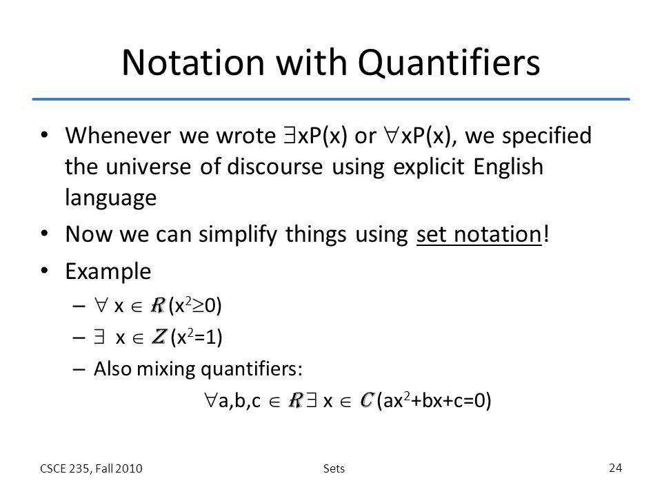 Notation with Quantifiers