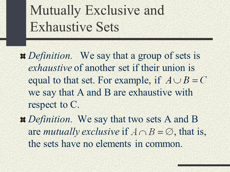 Mutually Exclusive and Exhaustive Sets